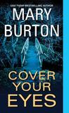mary burton cover your eyes